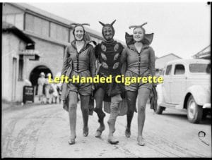 Left-Handed Cigarette