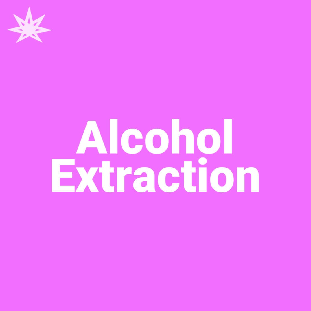 Alcohol Extraction