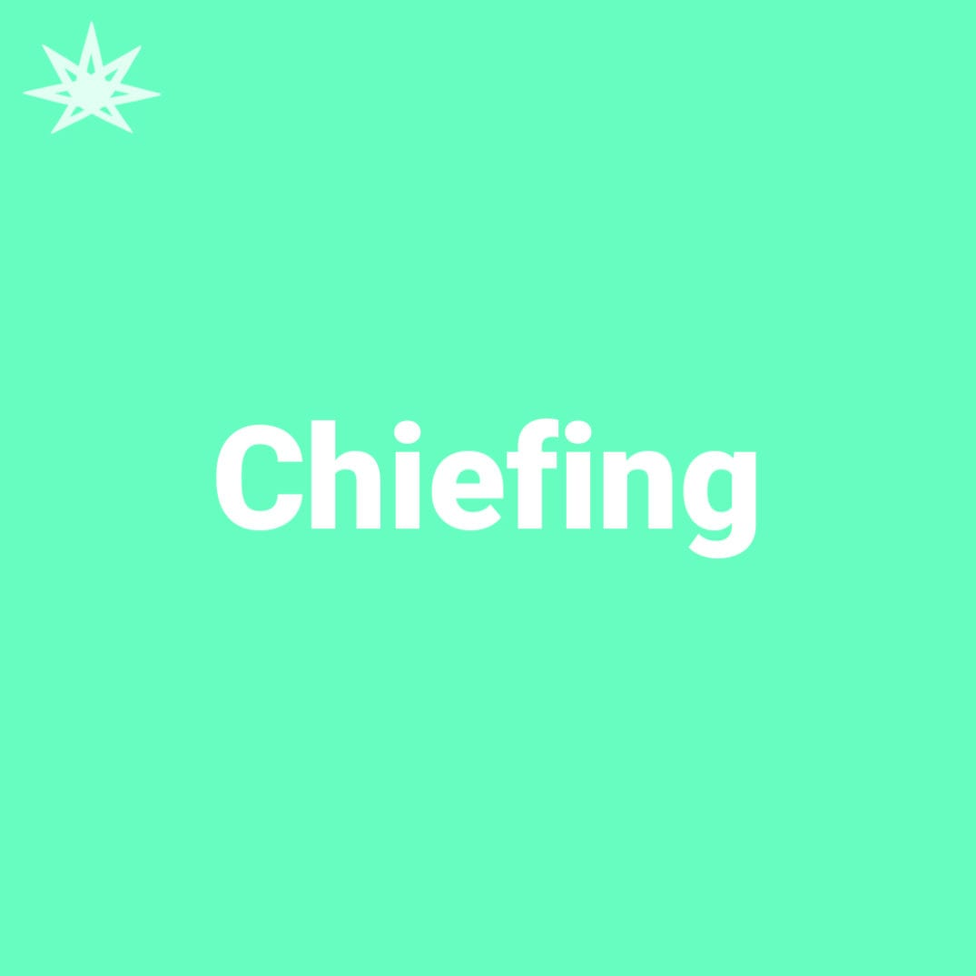 Chiefing