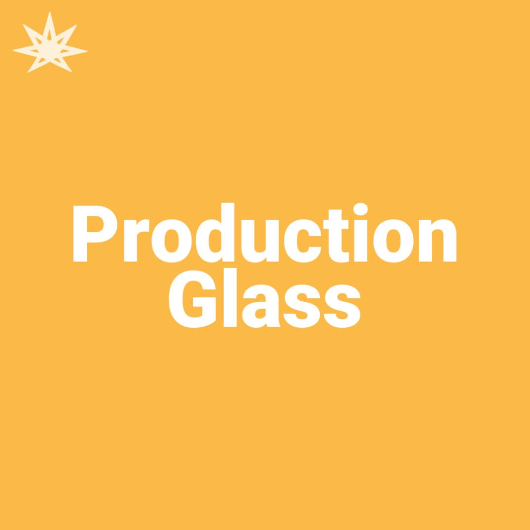 Production Glass